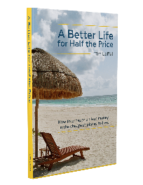 A Better Life at Half the Price