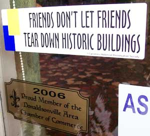 Donaldsonville leaders are actively encouraging restoration of the town's historic core.