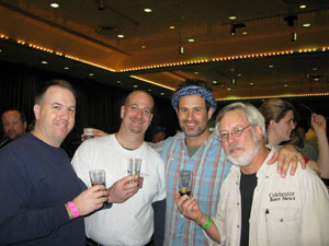 At the Great Alaskan Beer and Barley Wine Festival in January. Left to right: Matt Venzke, 2008 Beer Drinker of the Year, Chris Nelson, Sam Calagione of Dogfish Head and Tom Dalldorf, editor/publisher of Celebrator Beer News.