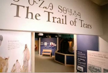The Trail of Tears Exhibit at the Cherokee National Museum and Heritage Center is one every American should see.