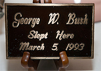 George W. Bush slept here. photo by Paul Shoul.