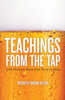 Teachings from the Tap: a year in beer.