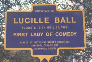 A sign that establishes this site as the birthplace of Lucille Ball.