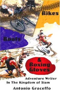 Bikes, Boats, and Boxing Gloves: Adventure Writer in the Kingdom of Siam