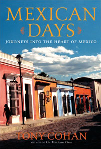 Mexican Days: GoNOMAD Book Excerpt