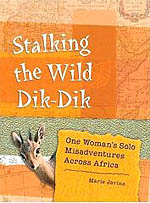 Stalking the Wild Dik-Dik, by Marie Javins.