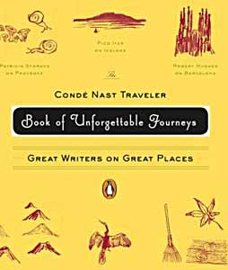 The cover to the Conde Nast Traveler Book of Unforgettable Journeys