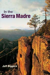 Jeff Biggers award-winning book In the Sierra Madre