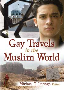 Gay Travels in the Muslim World: An Interview With Michael Luongo