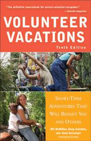 Volunteer Vacations, Tenth edition.