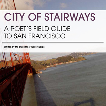 City of Stairways: A Poet's Guide to San Francisco