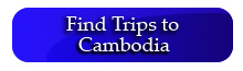 Trips to Cambodia