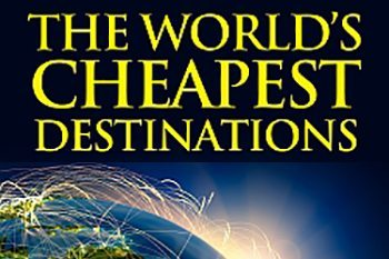 World's Cheapest Destinations
