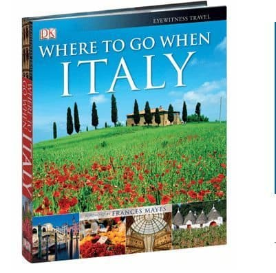 Where to Go When: Italy, A Seasonal Travel Guide