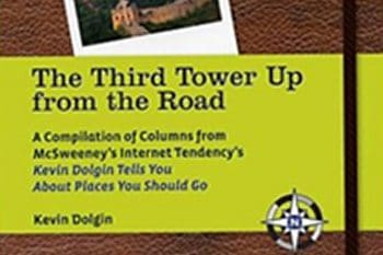 The Third Tower Up from the Road: A Collection of Travel Essays