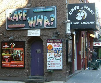 Cafe Wha? in New York's Greenwich Village, where Bob Dylan once played.