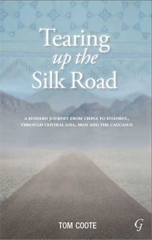 Tearing up the Silk Road, cover.