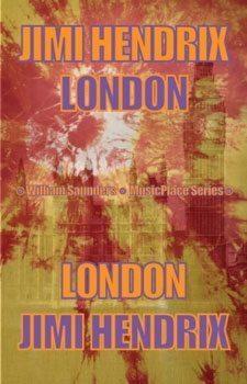 Jimi Hendrix London by William Saunders.