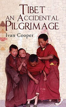 Tibet: An Accidental Pilgrimage