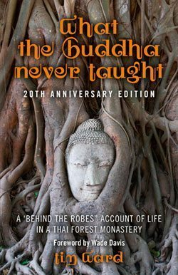 What the Buddha Never Taught Me
