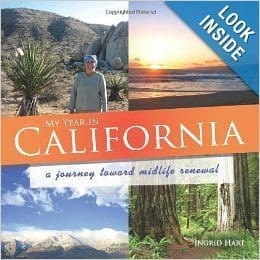 My Year in California, a journey toward midlife renewal.