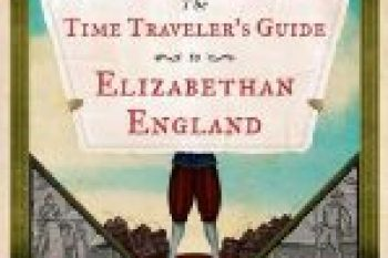 From Transportation in the Elizabethan era to what people ate and wore back then, the Time Traveler's Guide to Elizabethan England by Ian Mortimer brings it all to life.