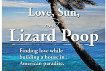 Love, Sun and Lizard Poop