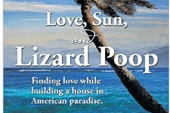 Love, Sun and Lizard Poop