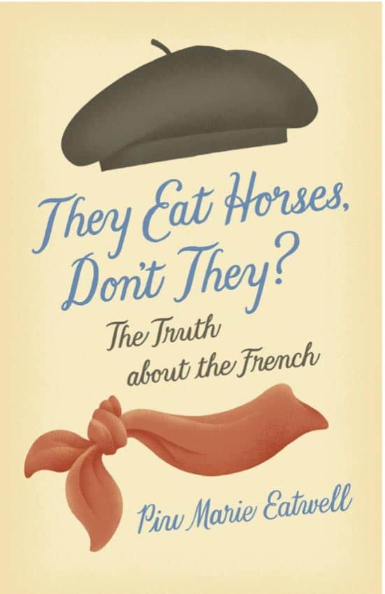 France: They Eat Horses, Don't They? 2