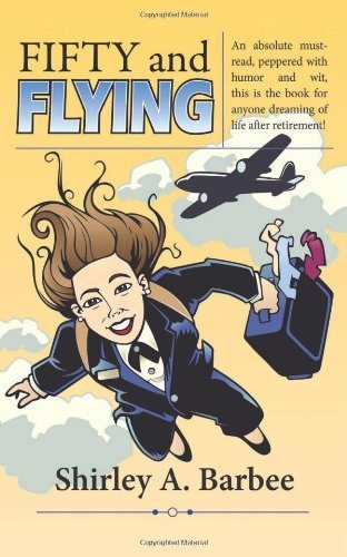 Fifty and Flying: What Comes After Retirement?