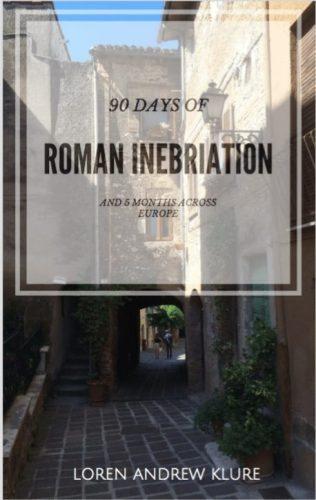 90 Days of Roman Inebriation