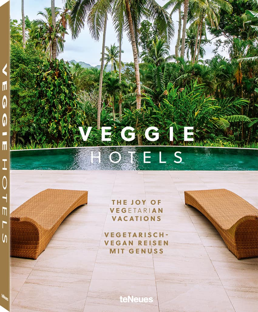 Veggie Hotels, a picture book of Vegetarian Hotels around the world from TeNEUES
