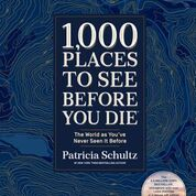 1000 Places to See Before You Die: A Travel Cheat-Sheet 2