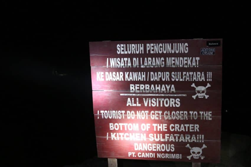 Ijen crater warning signs.