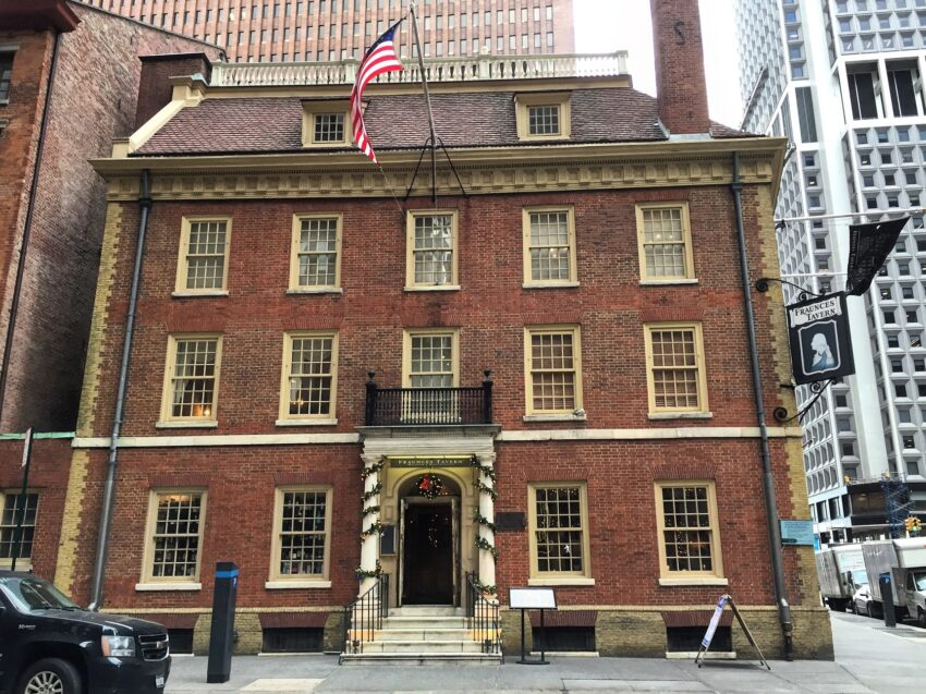 FRAUNCES TAVERN is where George Washington and 185 friends celebrated the day the British left New York, ending America's first war, the American Revolution, on Nov. 25, 1783. They would have been amazed to learn that America would continue to be involved in wars an military interventions 92 percent of the time over the next 245 years. It still makes a wonderful place to stop for a drink and has a museum about the battle for New York and the historic events that have taken place in this tavern.