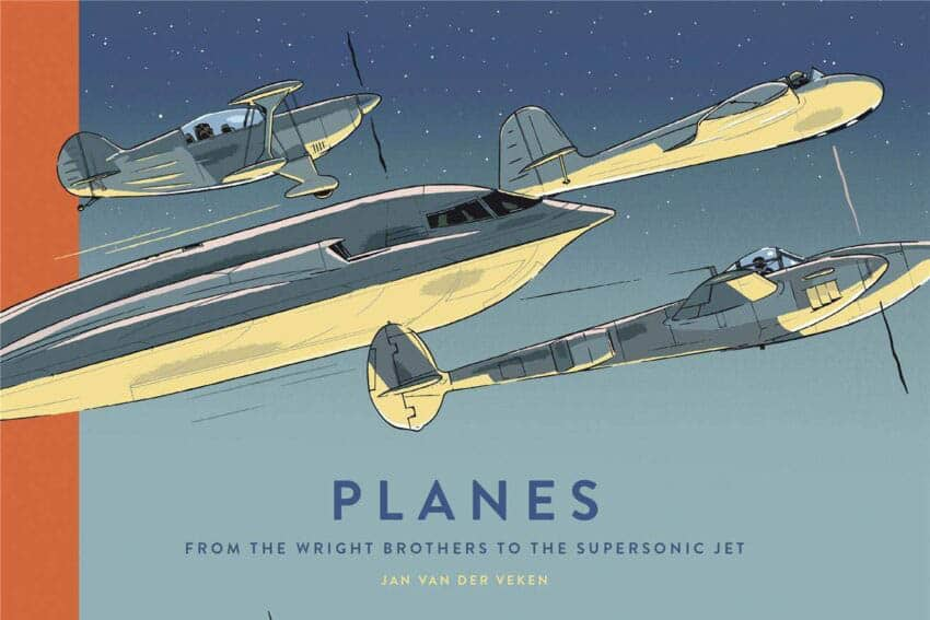 Planes: From the Wright Bros to the Supersonic Jet